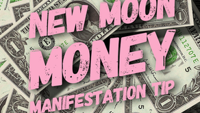 New Moon Money Manifestation Tip: 7/31/19
