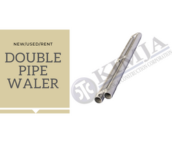 DOUBLE PIPE WALER