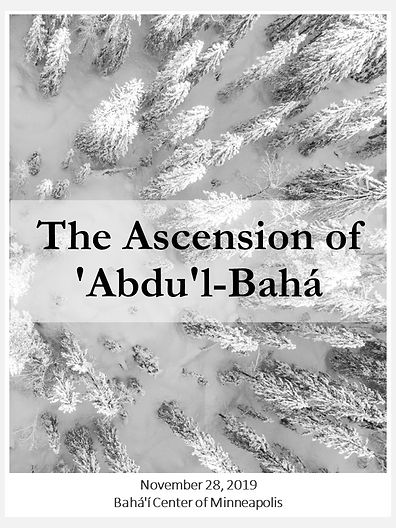 2019-11-28 Ascension of Abdu'l-Baha.jpg