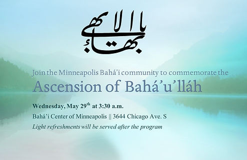 2019-05-29 Ascension of Baha'u'llah Invi