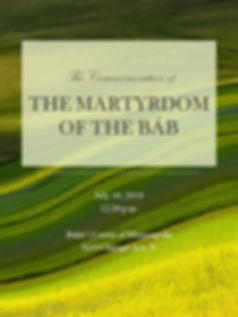 2019-07-10 Martyrdom of the Bab.jpg