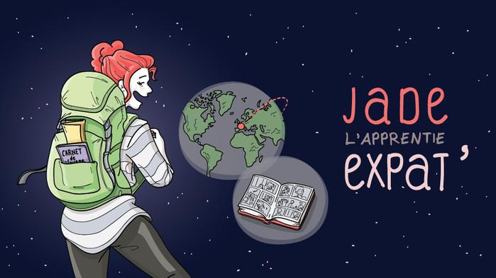 Jade l'apprentie expat' - Episode 1