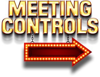 Meeting Controls Sign.png