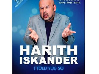 Harith Iskander I Told You So