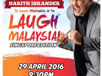 To Know Malaysia is to LAUGH MALAYSIA! Singapore Edition