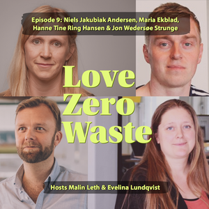 The Love Zero Waste podcast episode 9 building zero waste with the winners of Denmark's Circular Construction Challenge - rethink waste