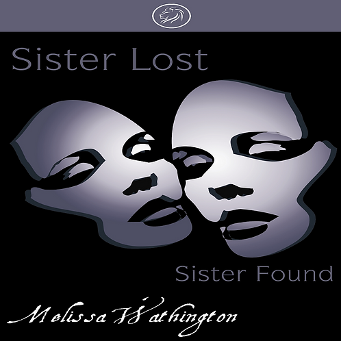 Sister Lost, Sister Found