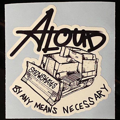 """By Any Means"" Sticker"
