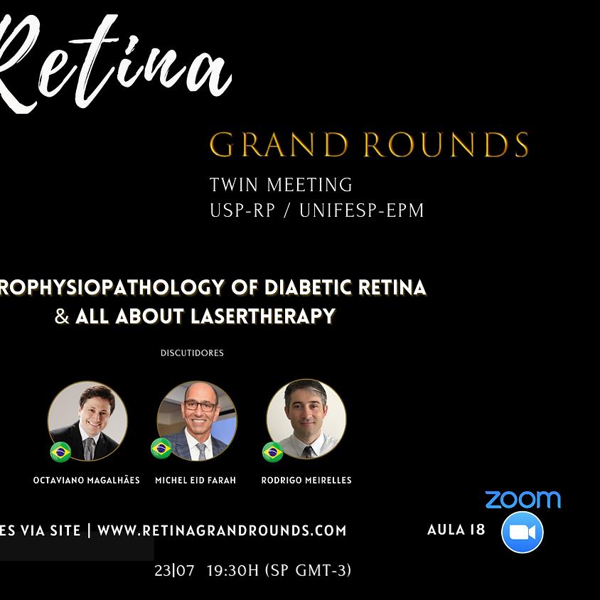 Aula 18 - Neurophysiopathology of diabetic retina  & All about Lasertherapy