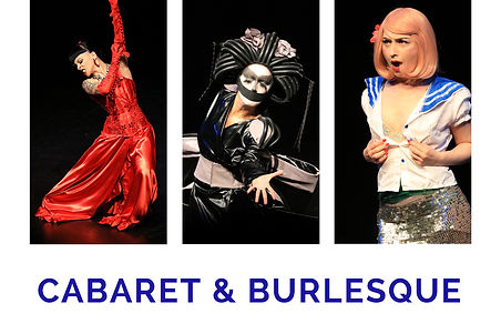 """Three cabaret artists mid-performance and the words """"Cabaret And Burlesque"""""""