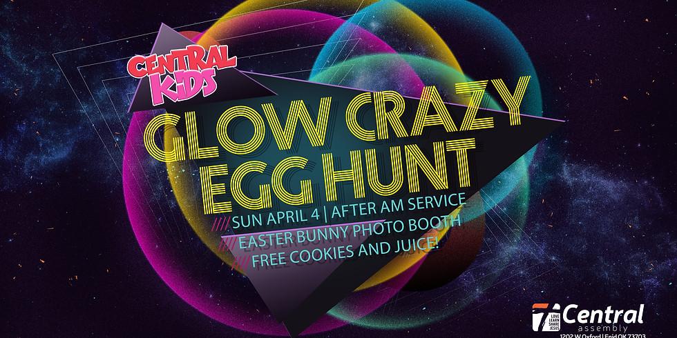 Glow Crazy Egg Hunt!