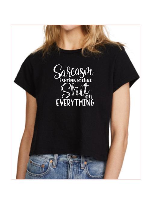 Sarcasm Sprinkle -Custom Shirt