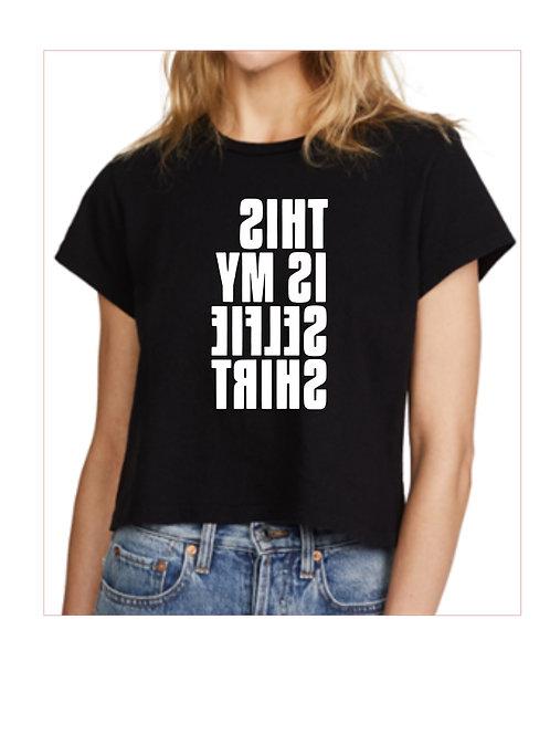 This is my Selfie Shirt - Custom Shirt