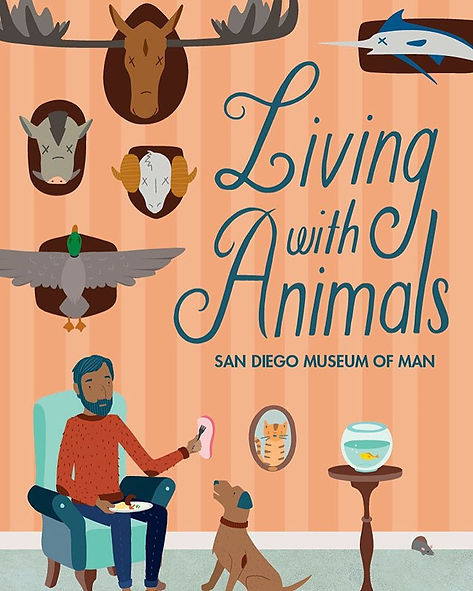 Exhibit promo for San Diego Museum of Man Living with Animals.