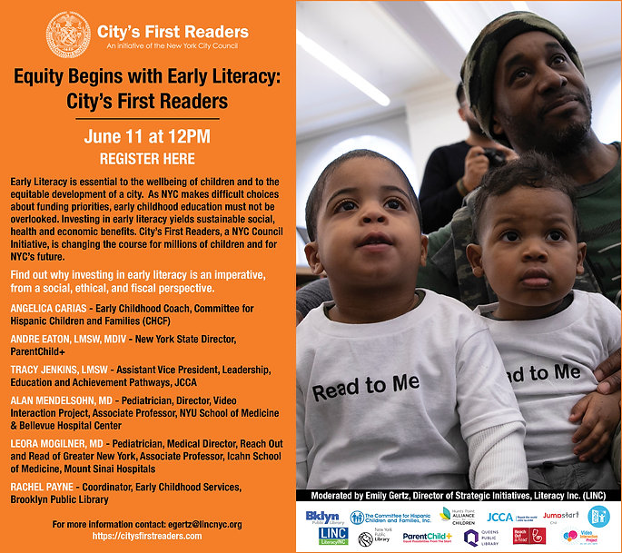 Early Literacy is Essential: The Critical Role of City's First Readers for Families in NYC