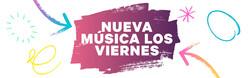 Nueva Música Los Viernes