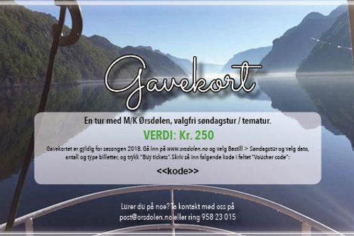 Gavekort M/K Ørsdølen (verdi kr. 250)