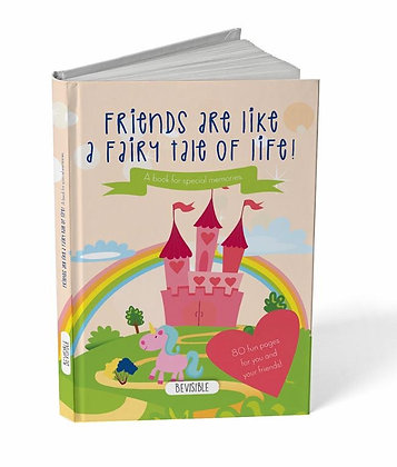Friends Book- Friends are like a fairy tale of life!