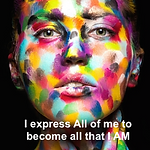I express all of me to become all that I AM 2.png