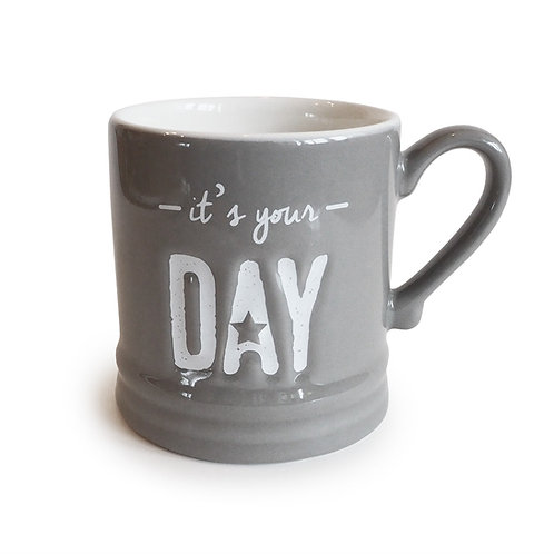 "Tasse ""it's your Day"""