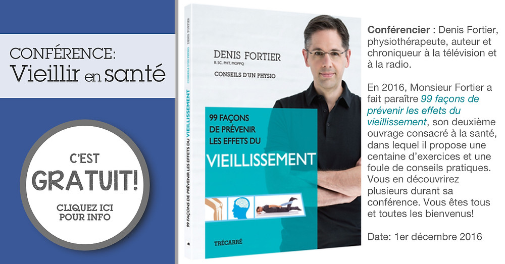 La conférence du physiothérapeute Denis Fortier, le jeudi 1er décembre 2016