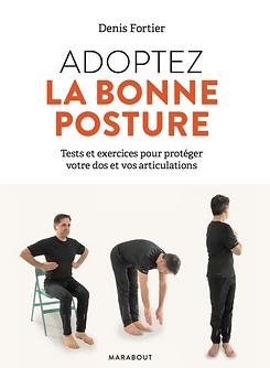Adoptez la bone posture, tests et exercices. Aux éditions Marabout, partout en France et en Belgique