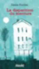 La disparition du mercure, un roman de Denis Fortier