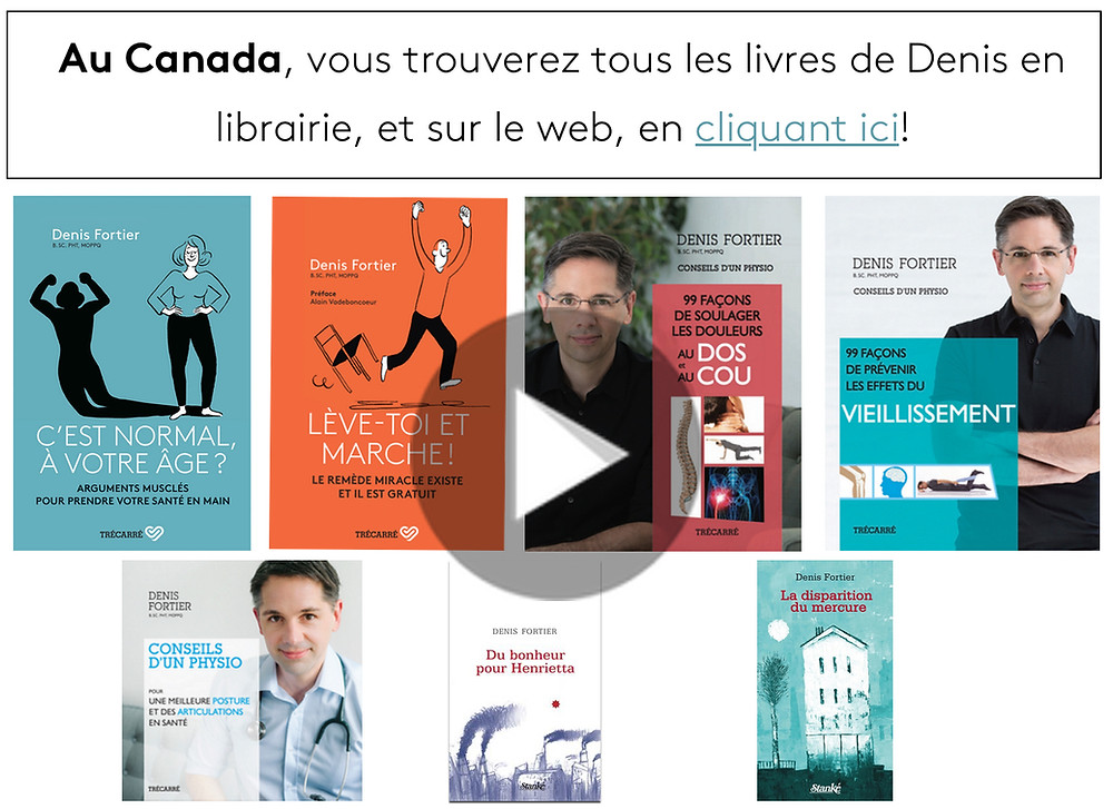 La physiothérapie et les livres, les conseils et les exercices de Denis Fortier