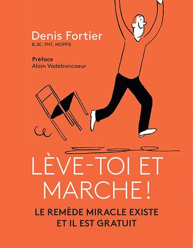 Le nouveau livre du physiothérapeute Denis Fortier