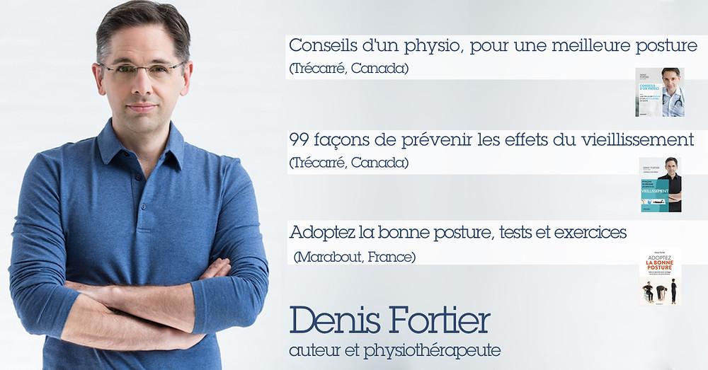 Le physiothérapeute Denis Fortier, auteur du livre Conseils d'un physio, publié aux Éditions Trécarré
