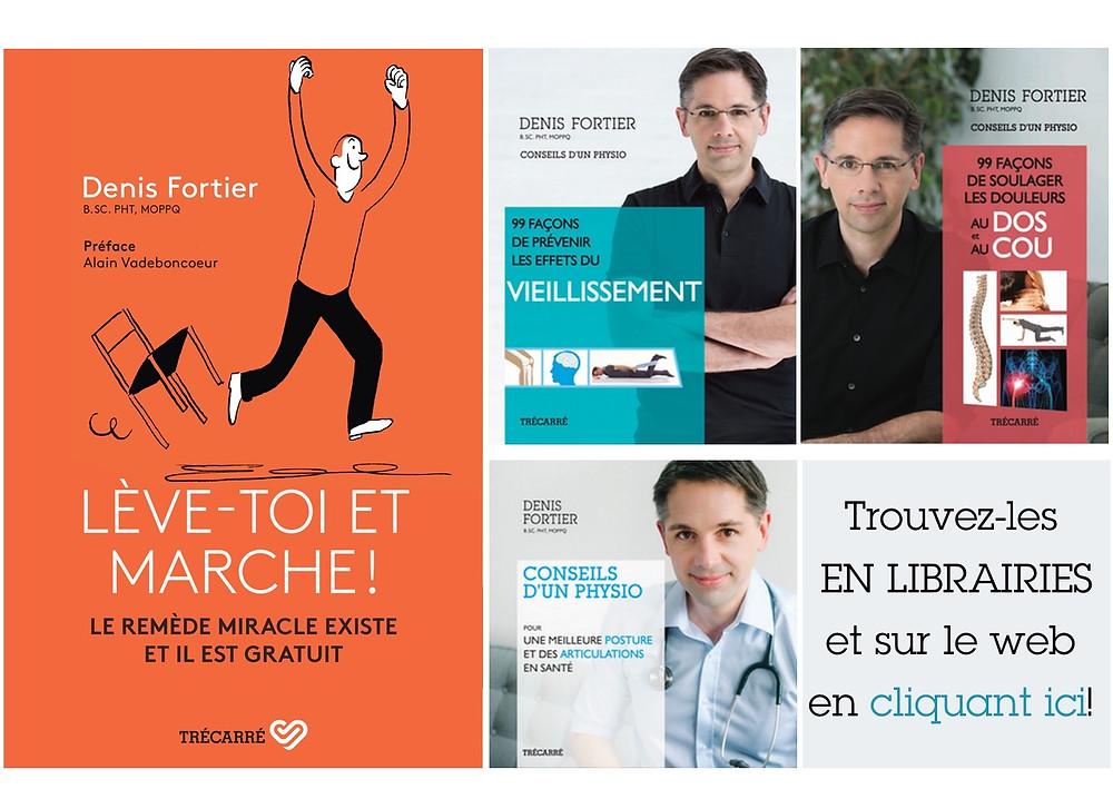 Les livres du physiothérapeute Denis Fortier