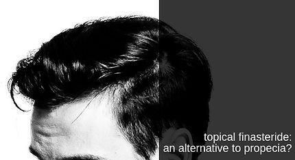 PRESCRIPTION STRENGTH TOPICAL FINASTERIDE TREATMENT FOR HAIR LOSS UK