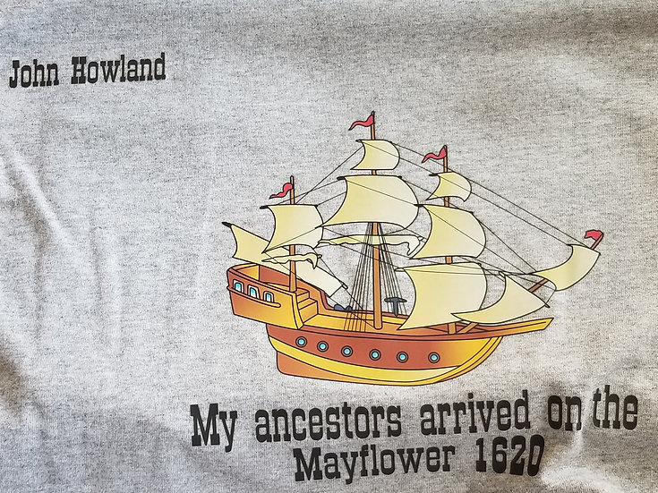Ancestor's Name on the Mayflower 1620 to add to your shirt