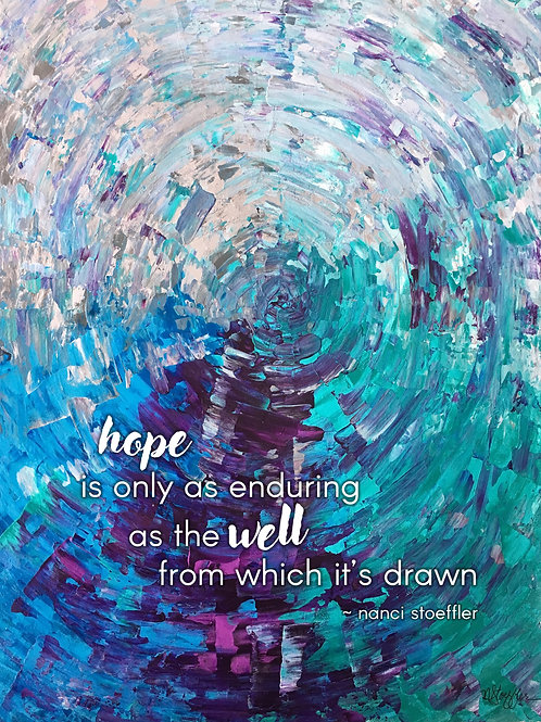 Infinity Well of Hope 8x10 Print (with quote)