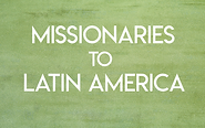 missionaries-to-latin-america.png
