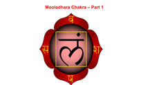 Mooladhara Chakra - Part 1