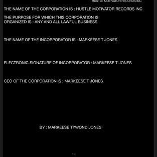 HUSTLE MOTIVATOR RECORDS INC