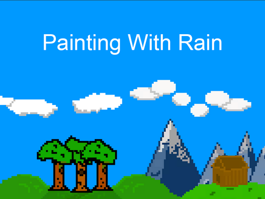 Painting With Rain