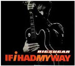 Big_Sugar_If_I_Had_My_Way.jpg