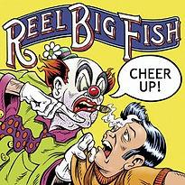 Reel_Big_Fish_-_Cheer_Up!_cover.jpg