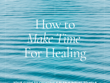 MAKING TIME TO HEAL