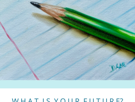 DEFINING MOMENT #1 - WHAT IS YOUR FUTURE?