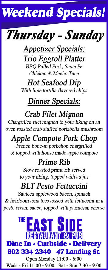 Dinner Specials, East Side, Newport, Vermont, Take Out,