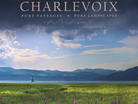 CHARLEVOIX PURS PAYSAGES | PURE LANDSCAPES