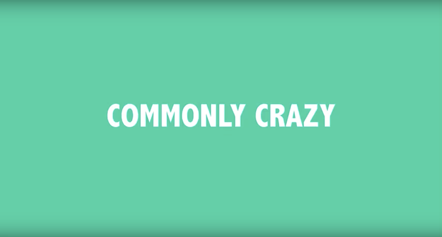 Commonly Crazy