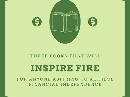 Sparking the FIRE | 3 Books to Inspire Financial Freedom