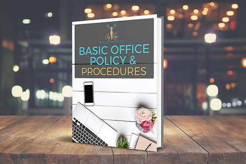 Basic Office Policy & Procedures