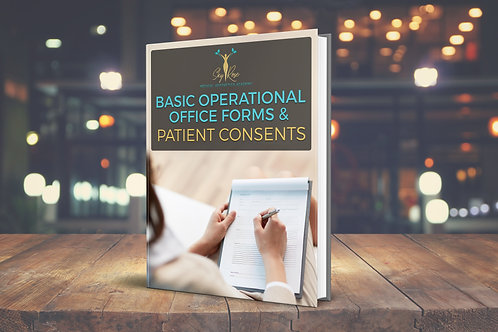 Basic Office Operational Forms & Patient Consents