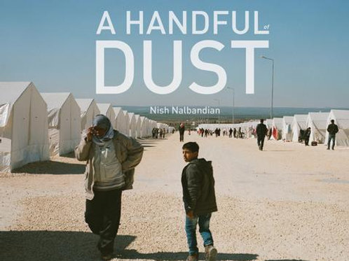 A Handful of Dust: Syrian Refugees in Turkey
