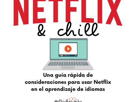 Netflix & chill: algunas consideraciones para el aprendizaje de idiomas